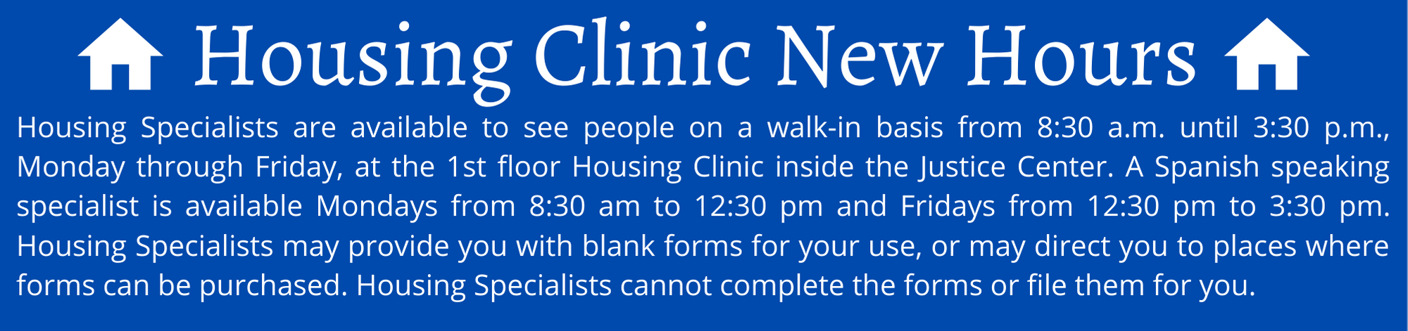 housing clinic hours
